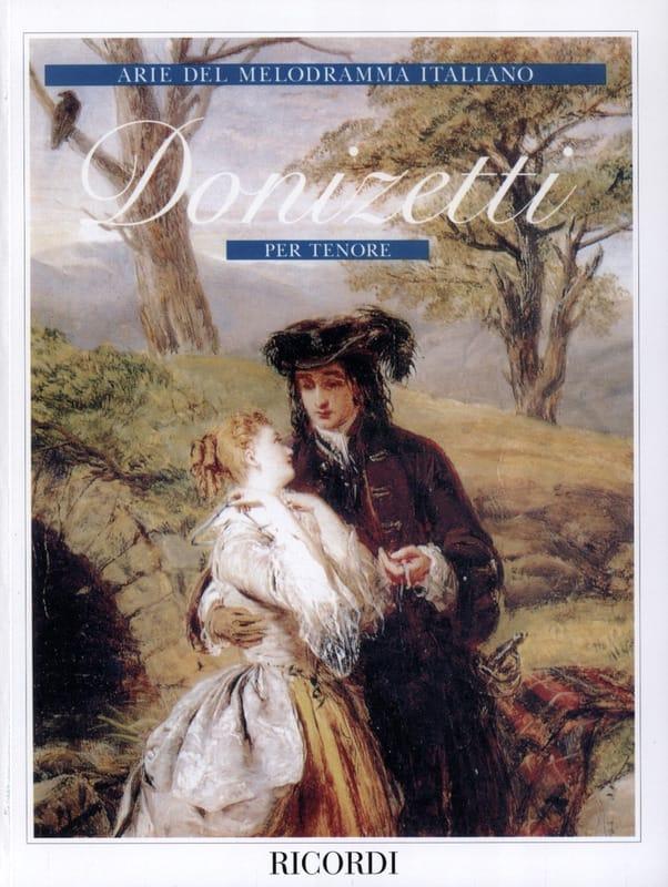 Gaetano Donizetti - Arie Del Melodramma Italiano Per Tenore - Partition - di-arezzo.co.uk