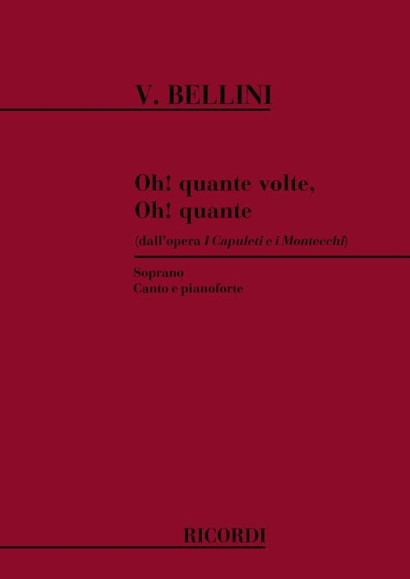 Vincenzo Bellini - O Quante Volte. I Capuleti EI Montecchi - Partition - di-arezzo.co.uk