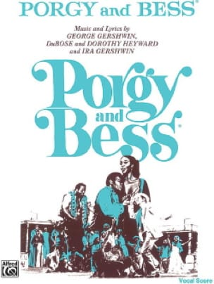 Porgy And Bess - GERSHWIN - Partition - Opéras - laflutedepan.com