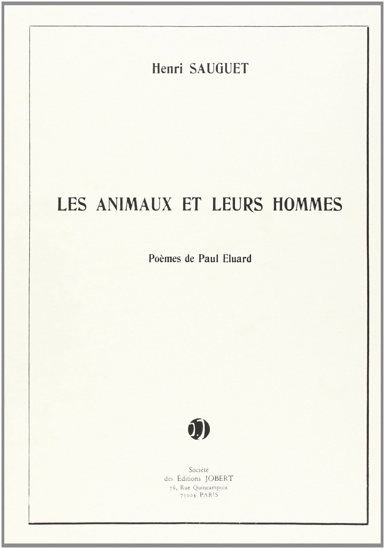 Henri Sauguet - Animals and their men - Partition - di-arezzo.co.uk