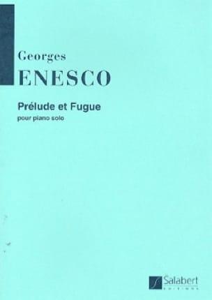 Prélude et Fugue - ENESCO - Partition - Piano - laflutedepan.com