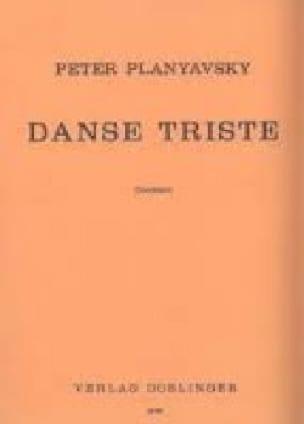 Danse Triste 1975 - Peter Planyavsky - Partition - laflutedepan.com