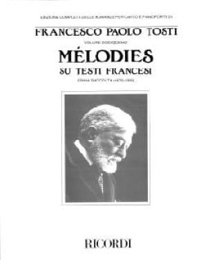 Francesco Paolo Tosti - Melodies Su Testi Francesi. Prima Raccolta - Partition - di-arezzo.co.uk