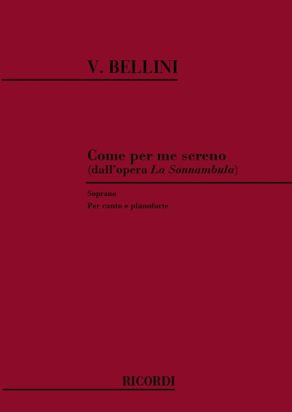 Vincenzo Bellini - Come Per me Sereno. the Sonnambula - Partition - di-arezzo.co.uk