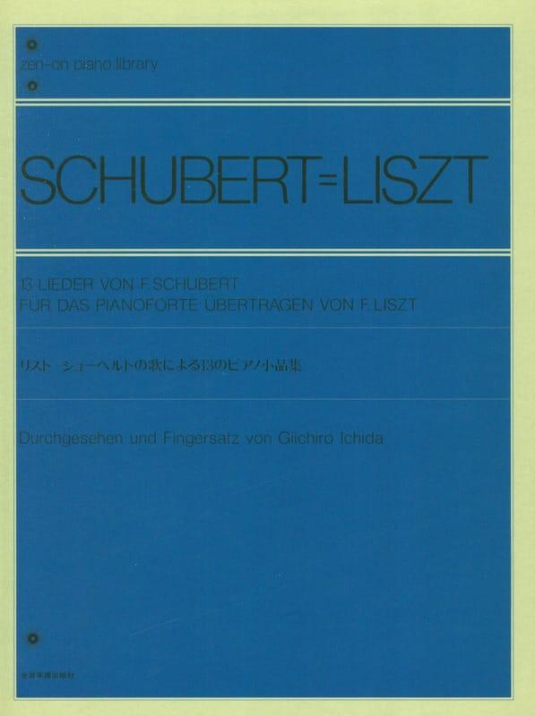 13 Lieder - Liszt Franz / Schubert Franz - laflutedepan.com