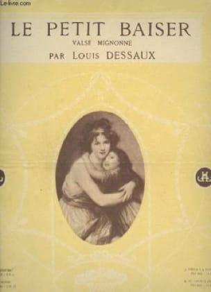 Le Petit Baiser - Louis Dessaux - Partition - Piano - laflutedepan.com