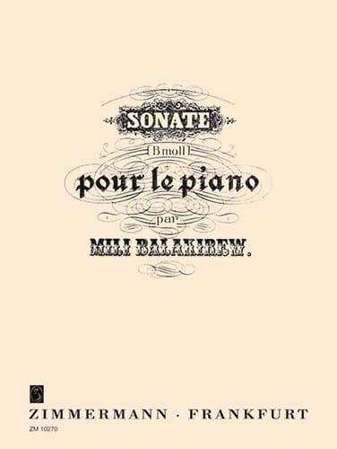 Sonate En Si Bémol Mineur - Mili Balakirev - laflutedepan.com