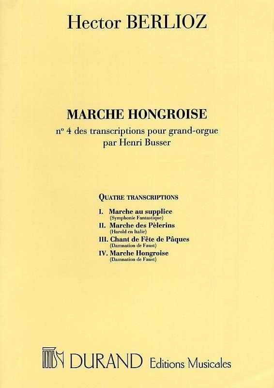 Marche Hongroise - BERLIOZ - Partition - Orgue - laflutedepan.com