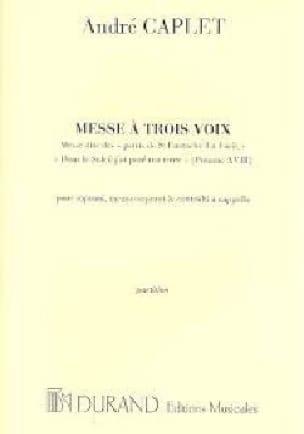 Messe A 3 Voix - André Caplet - Partition - Chœur - laflutedepan.com