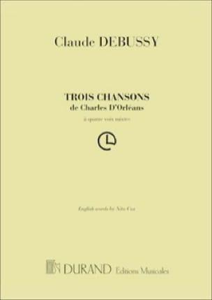 DEBUSSY - 3 canciones de Charles d 'Orléans. Coro solo - Partition - di-arezzo.es