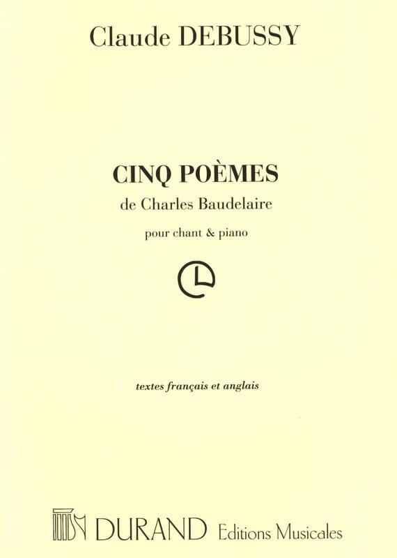 5 Poèmes de Baudelaire - DEBUSSY - Partition - laflutedepan.com