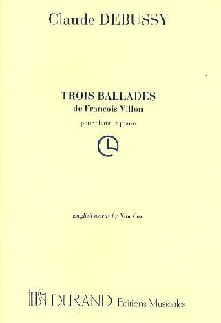 DEBUSSY - 3 Ballades by François VILLON - Partition - di-arezzo.com