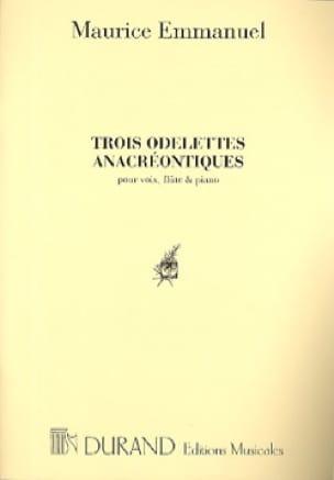 3 Odelettes Anacréontiques - Maurice Emmanuel - laflutedepan.com