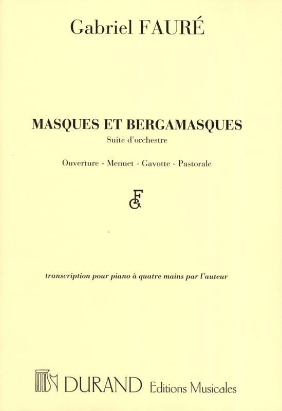 Masques et Bergamasques. 4 Mains. - FAURÉ - laflutedepan.com