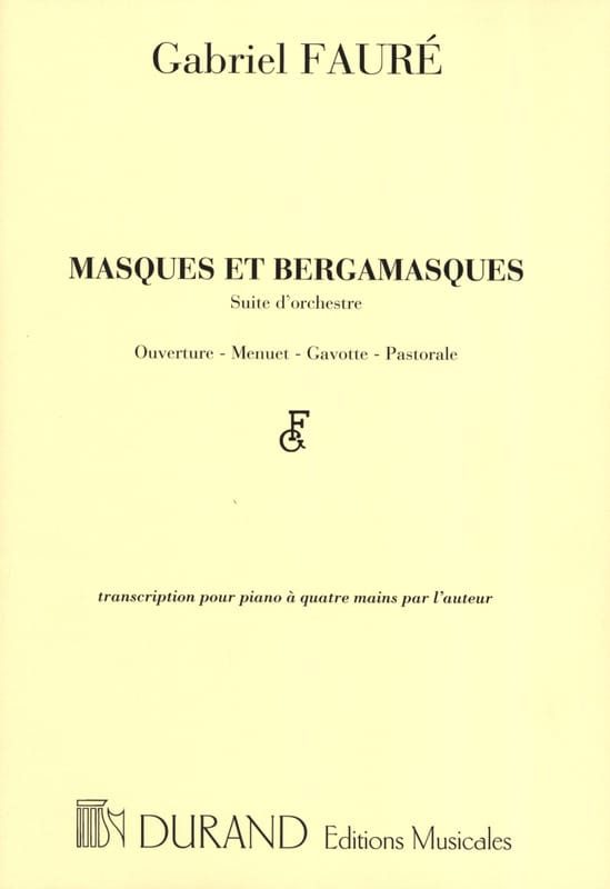 Gabriel Fauré - Masks and Bergamasques. 4 hands. - Partition - di-arezzo.co.uk