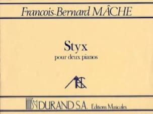 Styx. 2 Pianos - François-Bernard Mâche - Partition - laflutedepan.com