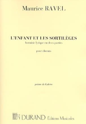 Maurice Ravel - L'enfant et les Sortilèges. Choeurs - Partition - di-arezzo.fr