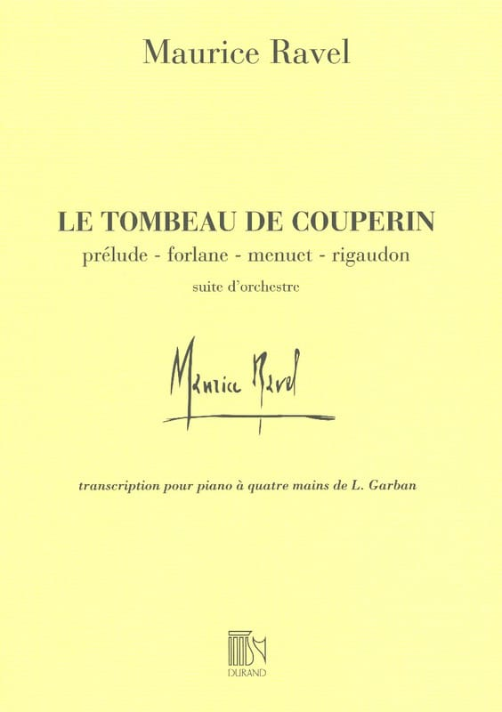 Maurice Ravel - The Tomb of Couperin. 4 Hands - Partition - di-arezzo.co.uk