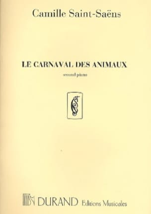 Camille Saint-Saëns - Carnival of Animals 2nd Piano Solo Orchestra. - Partition - di-arezzo.co.uk