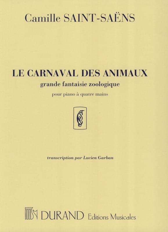 Camille Saint-Saëns - Carnival of the Animals. 4 hands - Partition - di-arezzo.co.uk