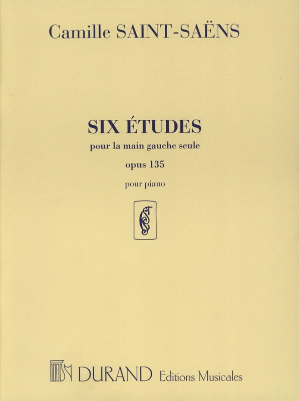 Camille Saint-Saëns - 6 Etudes Opus 135 For the Left Hand - Partition - di-arezzo.co.uk
