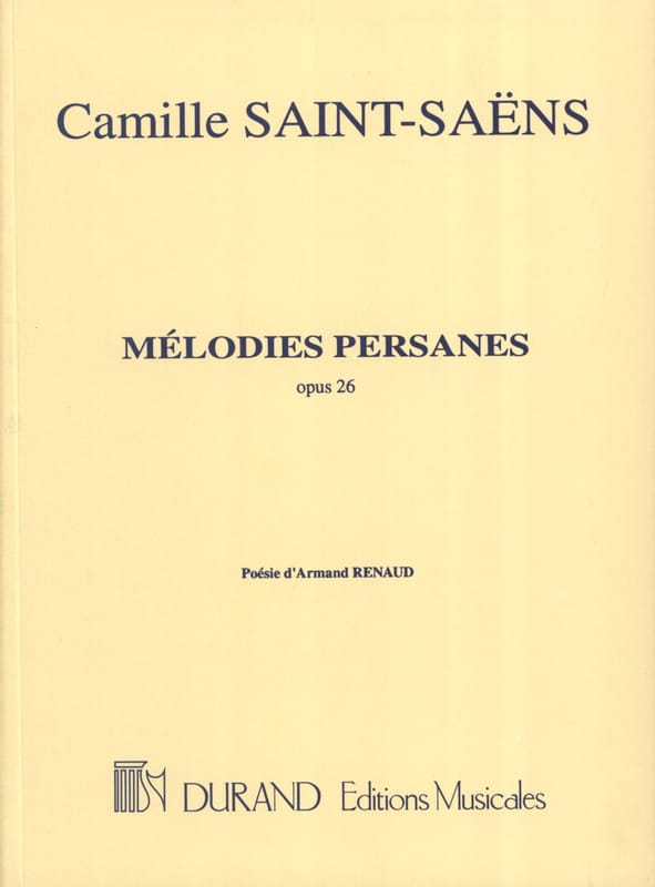 Camille Saint-Saëns - Persian Melodies Opus 26 - Partition - di-arezzo.co.uk