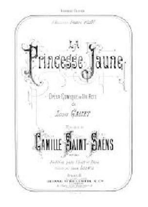 Camille Saint-Saëns - La princesa amarilla Opus 30 - Partition - di-arezzo.es