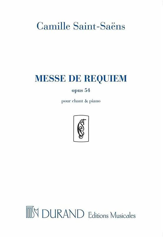 Camille Saint-Saëns - Mass of Requiem - Opus 54 - Partition - di-arezzo.co.uk