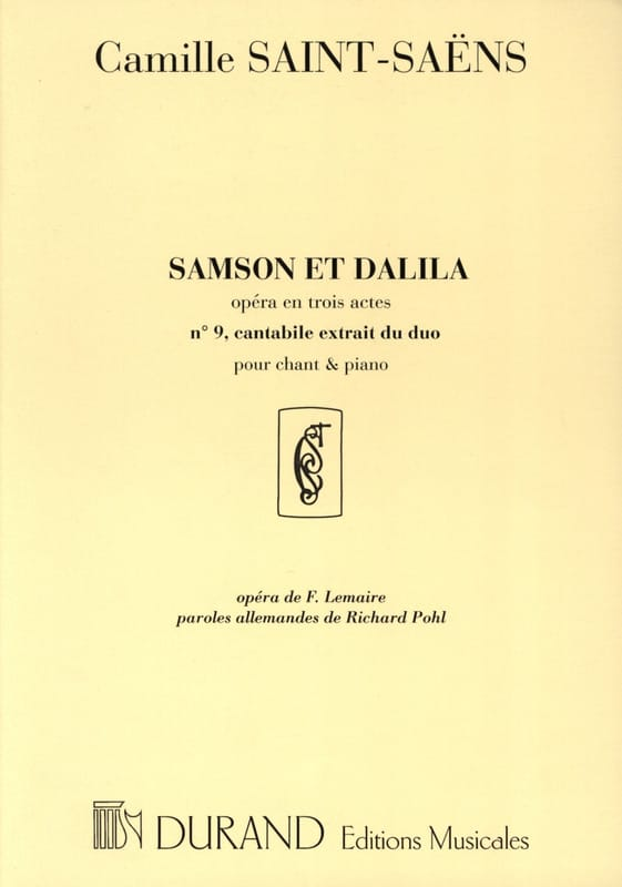 Camille Saint-Saëns - My heart opens to your voice. Samson and Dalila. - Partition - di-arezzo.co.uk