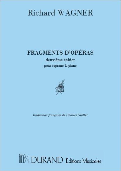 Richard Wagner - Fragments of Operas Volume 2. Soprano - Partition - di-arezzo.co.uk