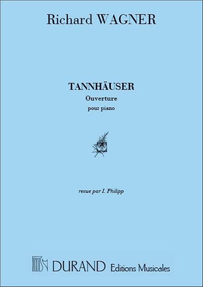 Tannhäuser. Ouverture - WAGNER - Partition - Piano - laflutedepan.com