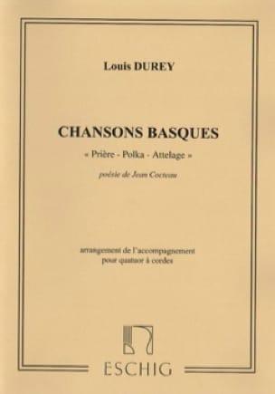 Chansons Basques Opus 23 - Louis Durey - Partition - laflutedepan.com