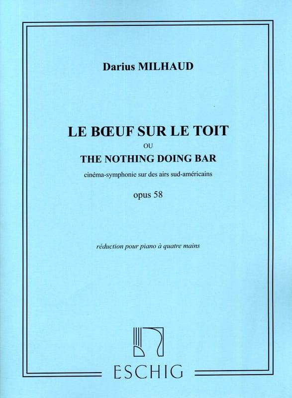 Le Boeuf sur le Toit Opus 58. 4 Mains - MILHAUD - laflutedepan.com