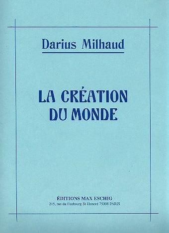 La Création Du Monde - MILHAUD - Partition - Piano - laflutedepan.com