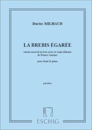 La Brebis Egarée - MILHAUD - Partition - Opéras - laflutedepan.com
