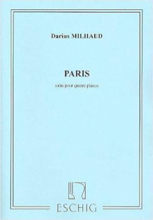 Darius Milhaud - Paris. 4 Pianos. - Partition - di-arezzo.co.uk