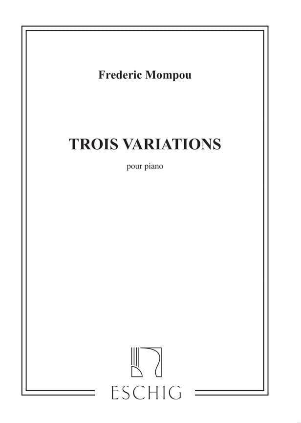 3 Variations - Federico Mompou - Partition - Piano - laflutedepan.com