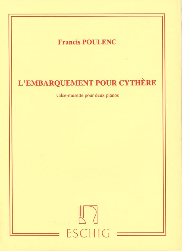 Francis Poulenc - Imbarco per Kythera. 2 pianoforti - Partition - di-arezzo.it