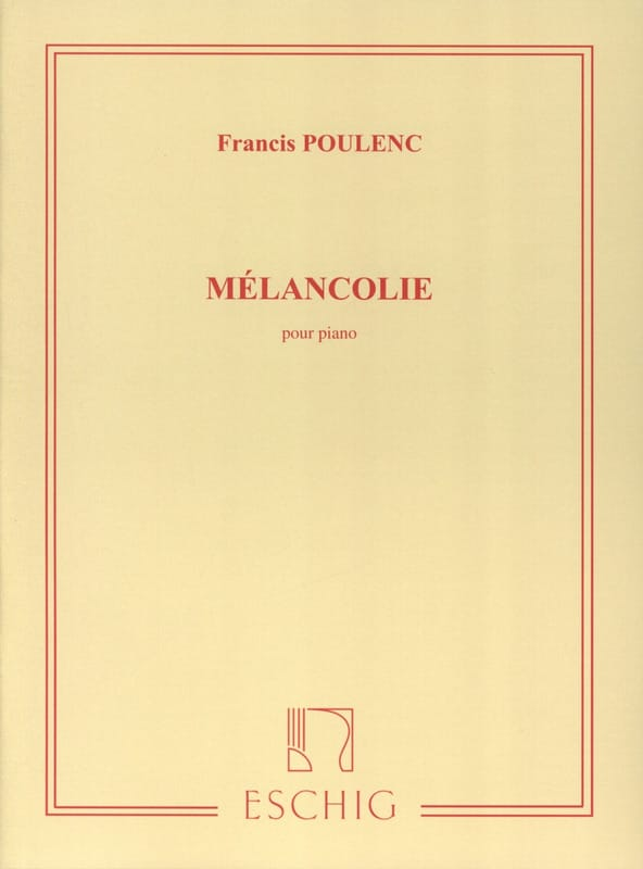 Francis Poulenc - Melancholy - Partition - di-arezzo.co.uk