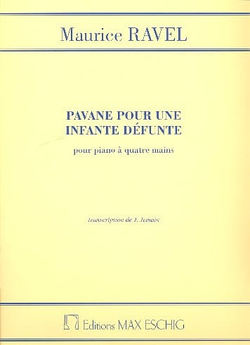 Maurice Ravel - Pavane For a Defunct Infante. 4 hands - Partition - di-arezzo.co.uk