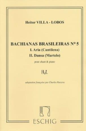 Heitor Villa-Lobos - Bachianas Brasileiras N ° 5 - Partition - di-arezzo.co.uk
