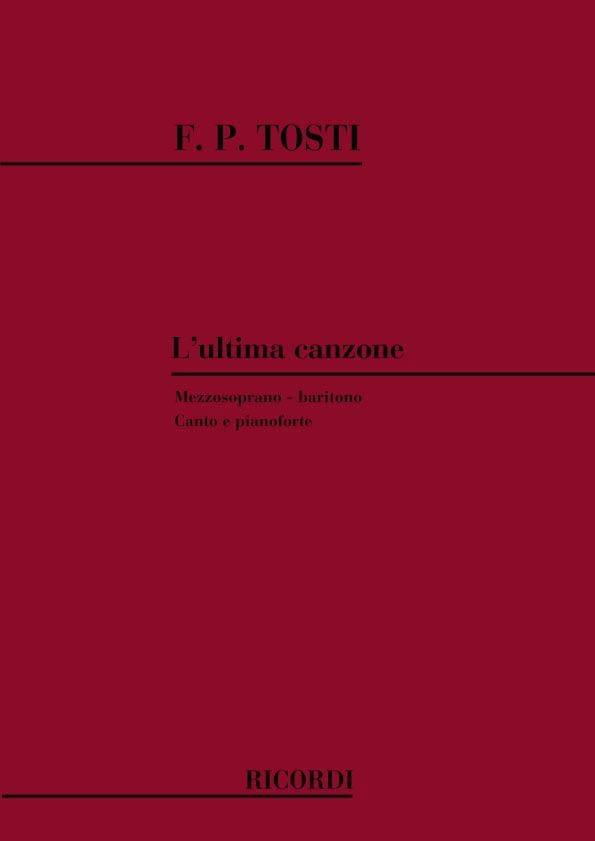 Francesco Paolo Tosti - The Canzone ultima - Partition - di-arezzo.co.uk