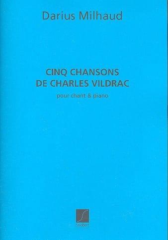 5 Chansons de Charles Vildrac - MILHAUD - Partition - laflutedepan.com
