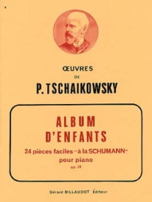 TCHAIKOWSKY - Children's Album Opus 39 - Partition - di-arezzo.co.uk