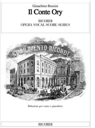 Il Conte Ory - ROSSINI - Partition - Opéras - laflutedepan.com