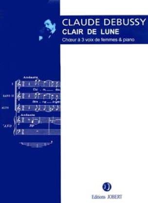 DEBUSSY - Claro de luna. Coro SSA - Partition - di-arezzo.es
