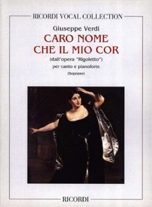 VERDI - Caro Nome. Rigoletto - Partition - di-arezzo.co.uk