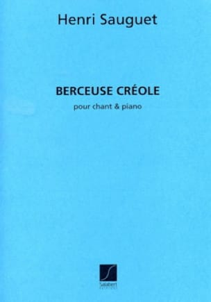Henri Sauguet - Creole lullaby - Partition - di-arezzo.co.uk
