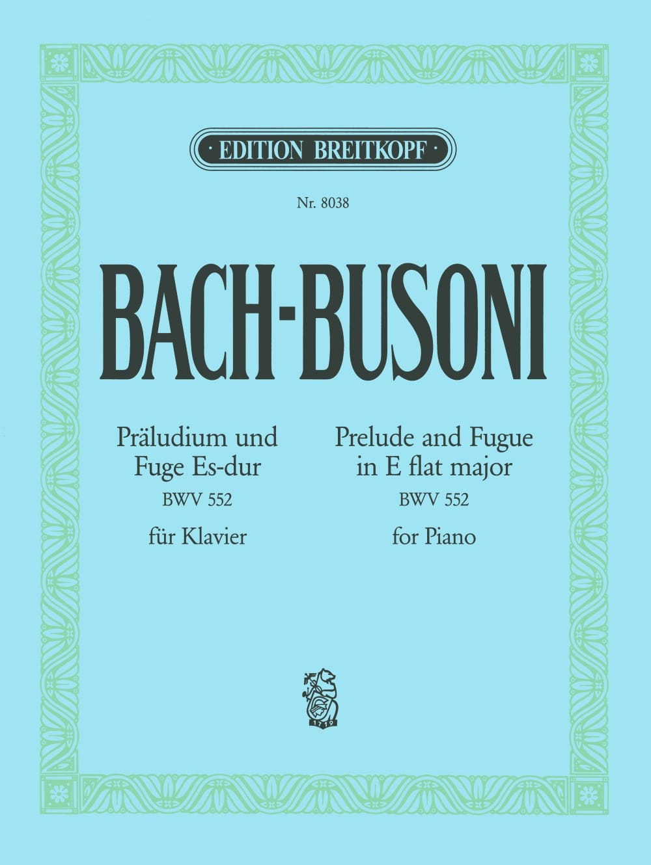 BACH / BUSONI - Prelude and Fugue in E flat major BWV 552 - Partition - di-arezzo.com