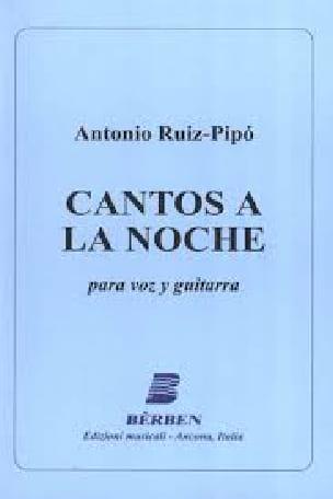 Cantos A la Noche - Antonio Ruiz-Pipo - Partition - laflutedepan.com